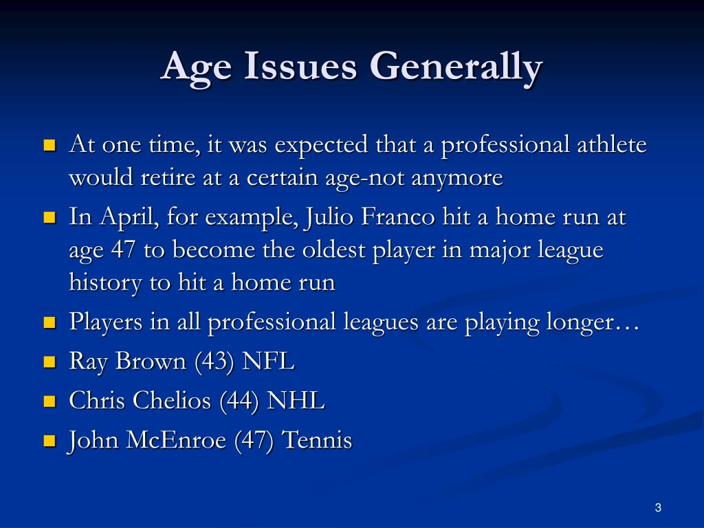 Age Issues Generally