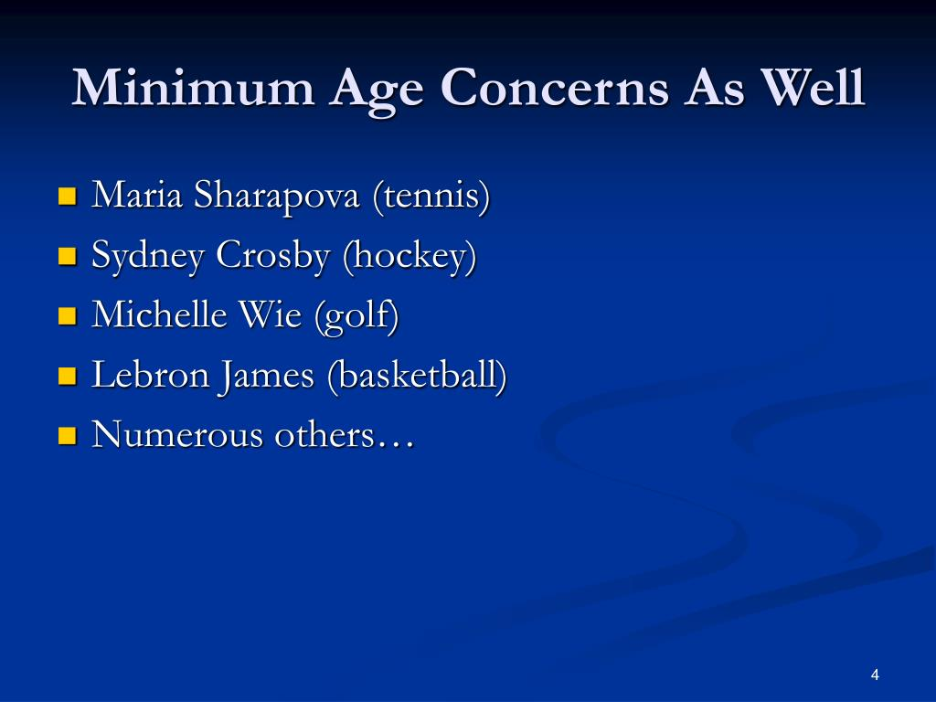 Minimum Age Concerns As Well