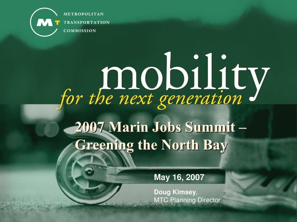 2007 Marin Jobs Summit –