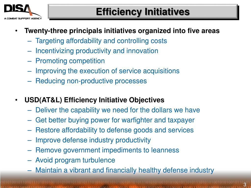 Efficiency Initiatives