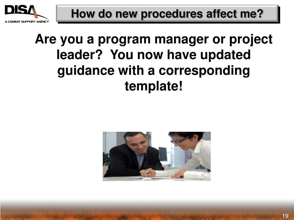 How do new procedures affect me?