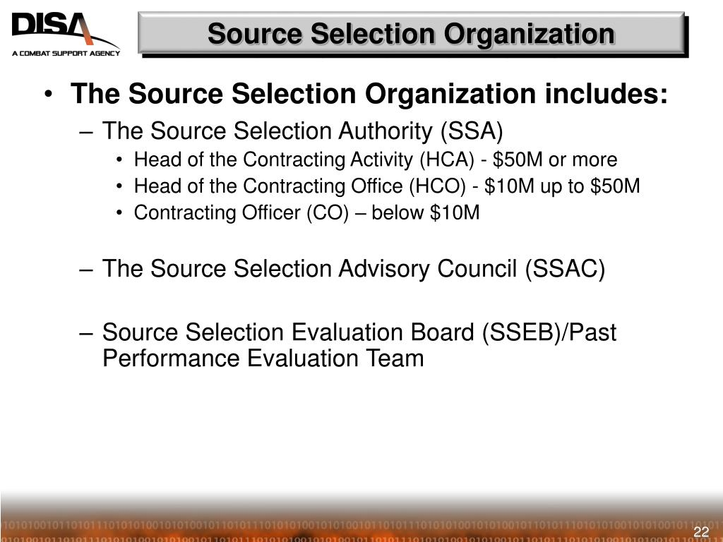 Source Selection Organization