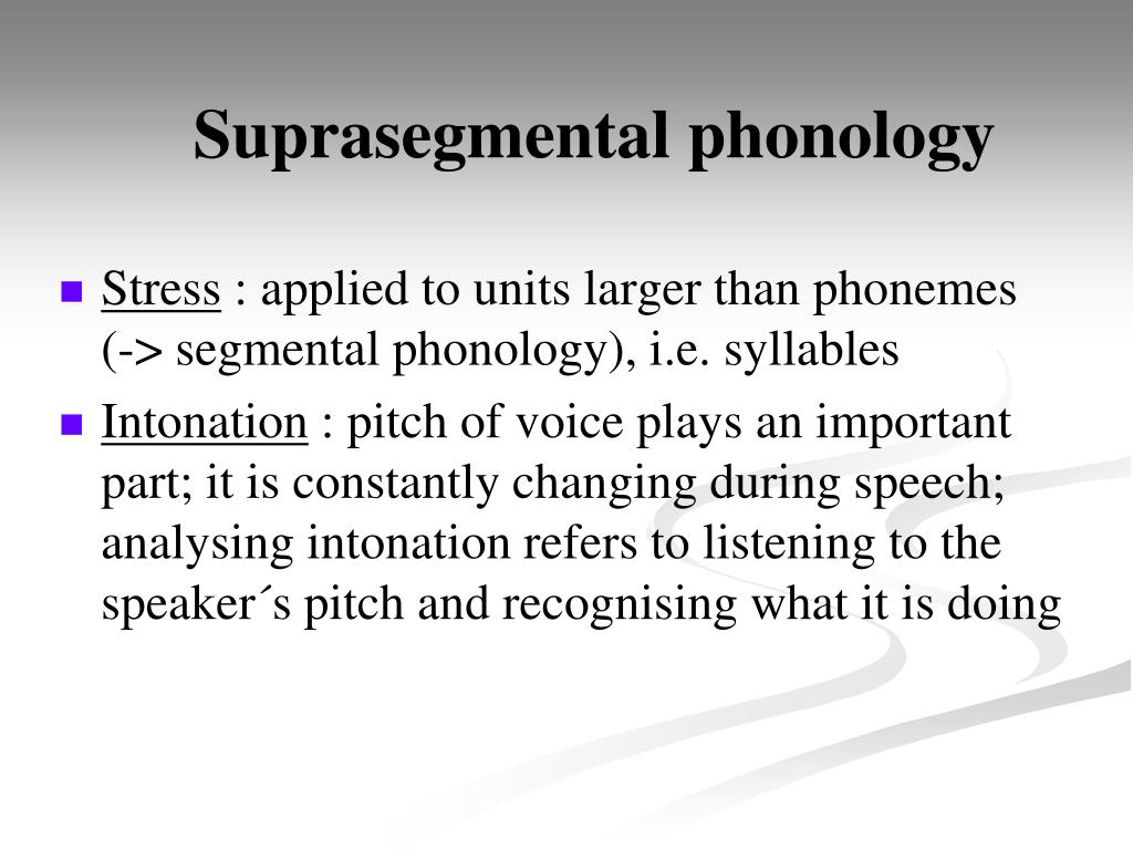 Suprasegmental phonology