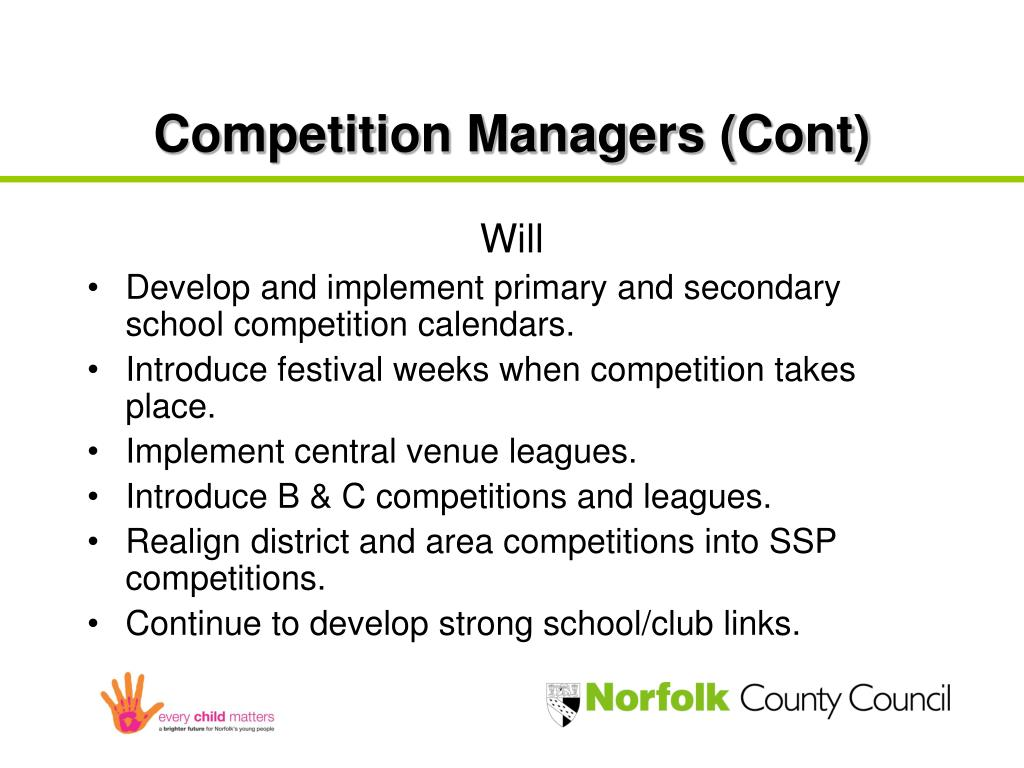 Competition Managers (Cont)