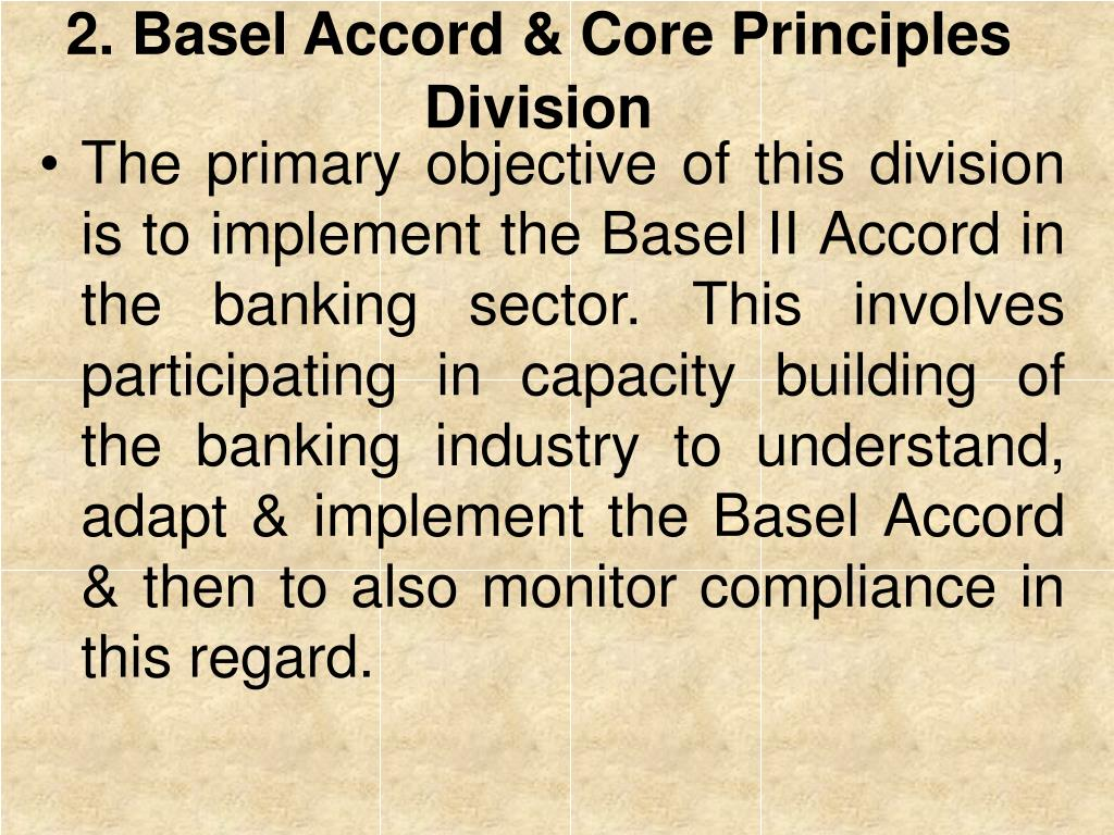 2. Basel Accord & Core Principles Division
