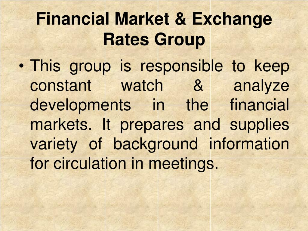 Financial Market & Exchange Rates Group