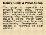 money credit prices group