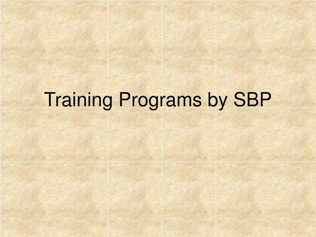 Training Programs by SBP