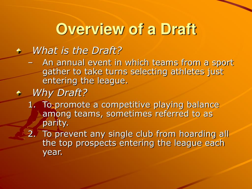 Overview of a Draft