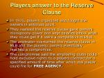 players answer to the reserve clause