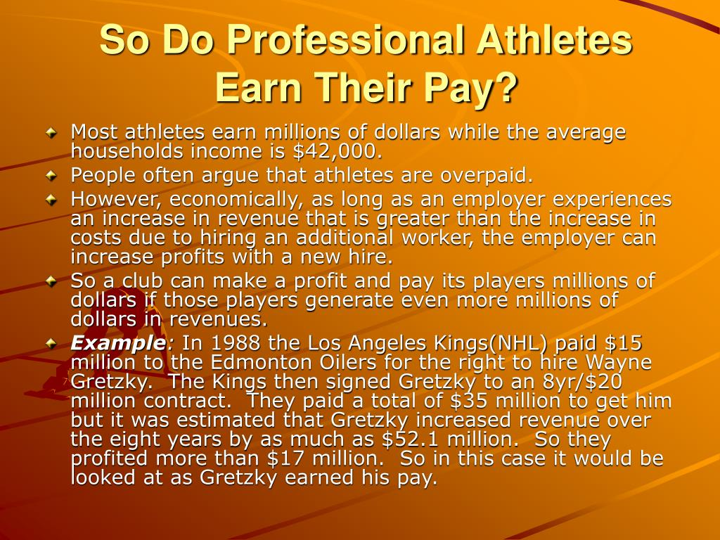 So Do Professional Athletes Earn Their Pay?