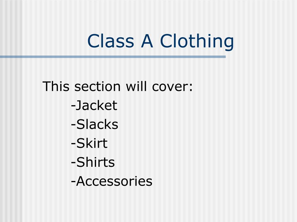 Class A Clothing