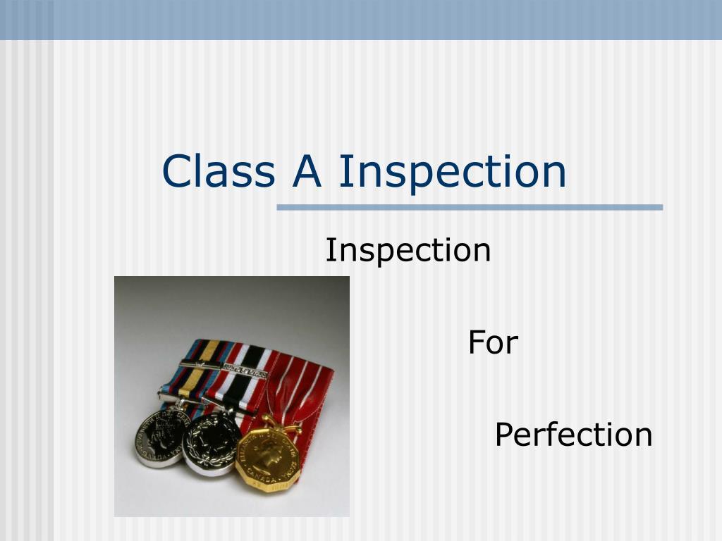 Class A Inspection