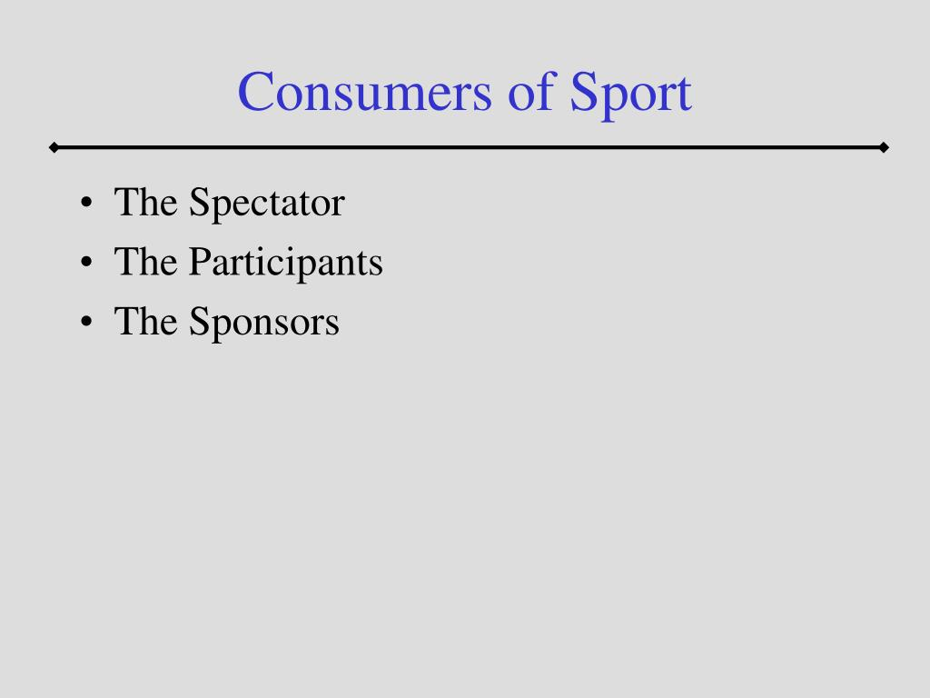 Consumers of Sport