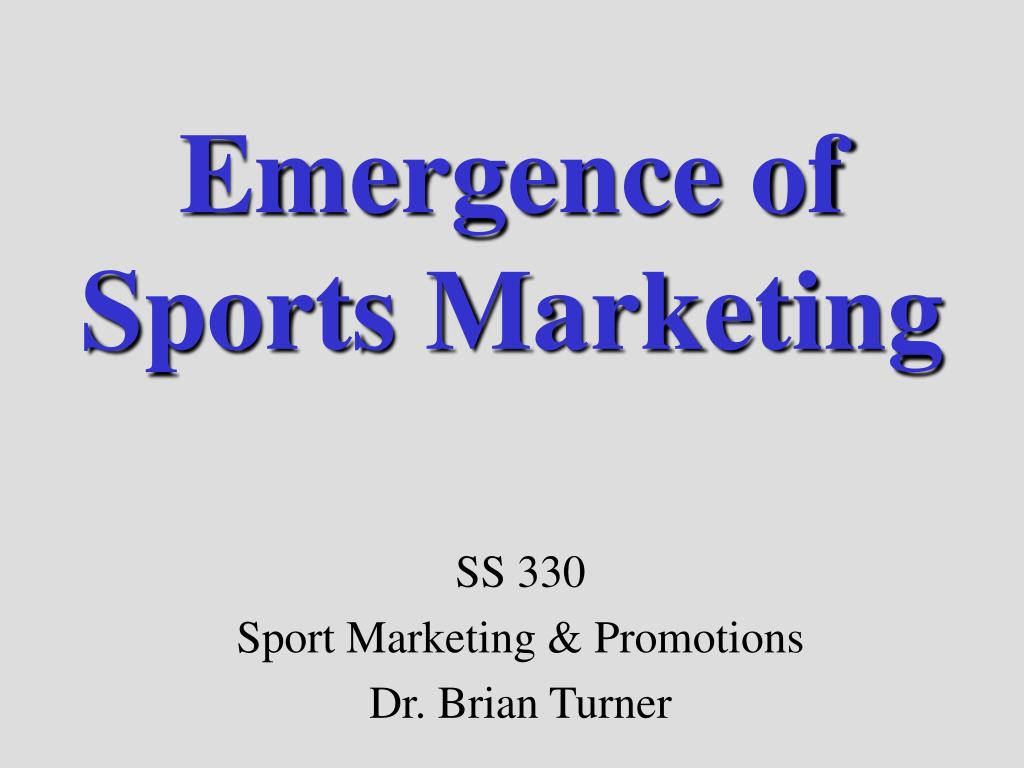 Emergence of Sports Marketing