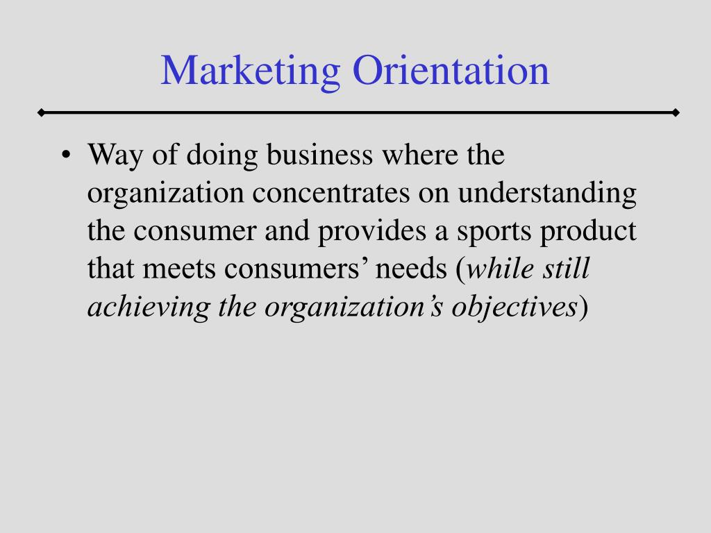 Marketing Orientation