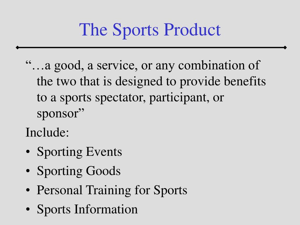 The Sports Product