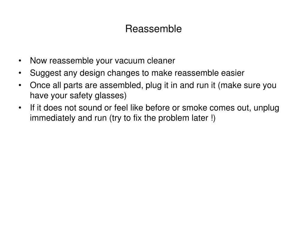 Reassemble