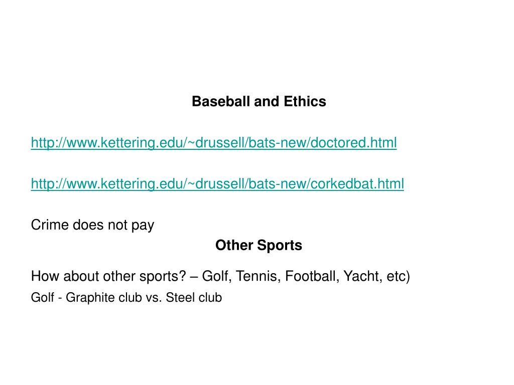 Baseball and Ethics