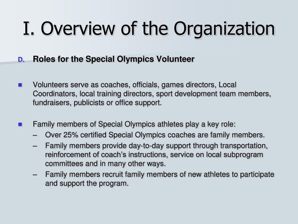 I. Overview of the Organization