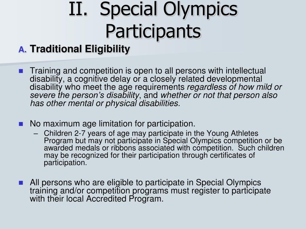 II.  Special Olympics Participants
