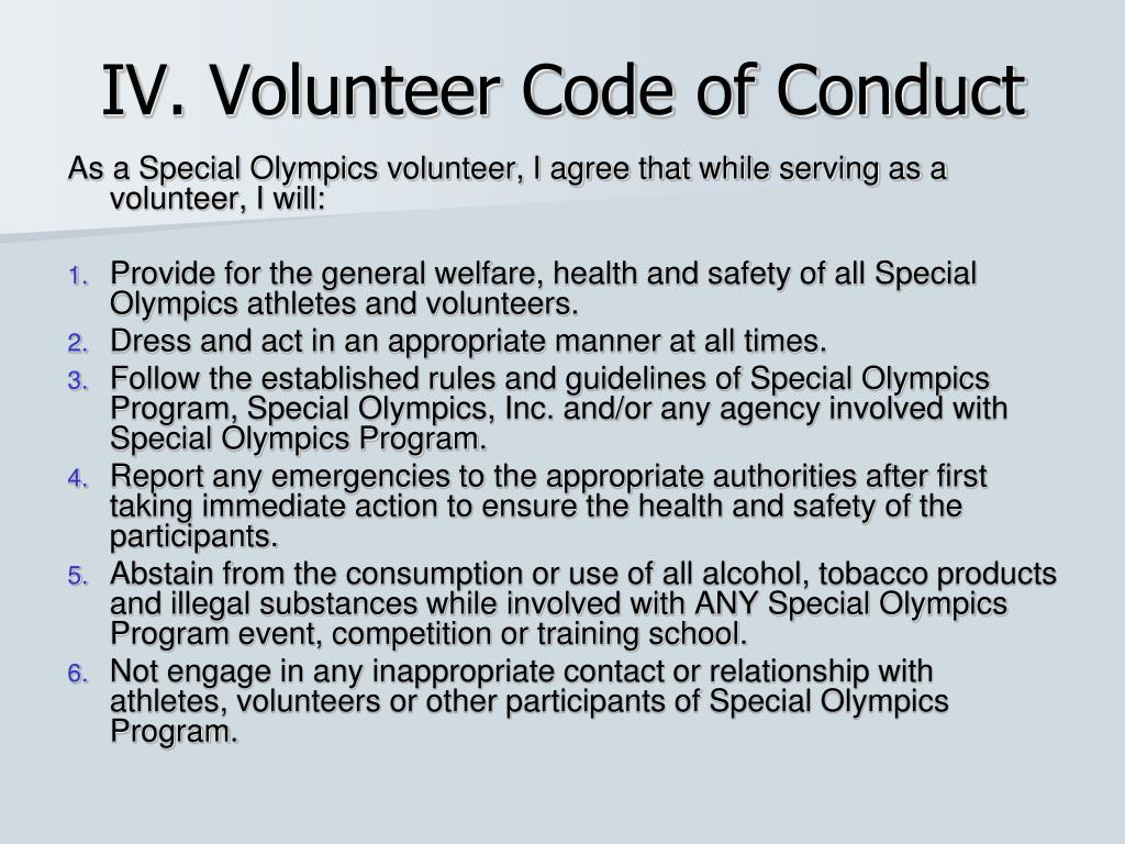 IV. Volunteer Code of Conduct