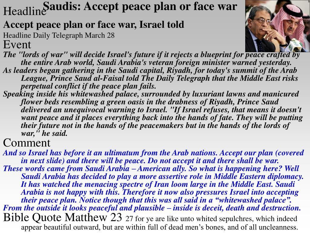 Saudis: Accept peace plan or face war