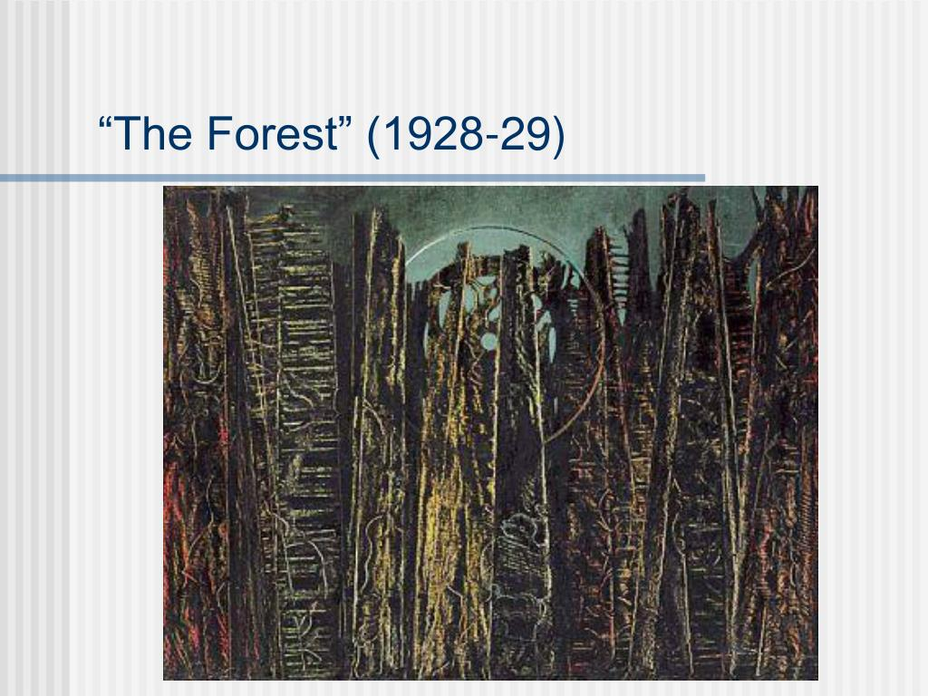 """""""The Forest"""" (1928-29)"""