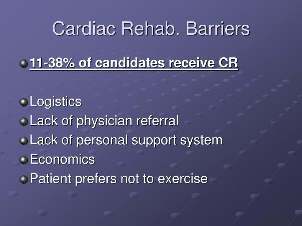 Cardiac Rehab. Barriers