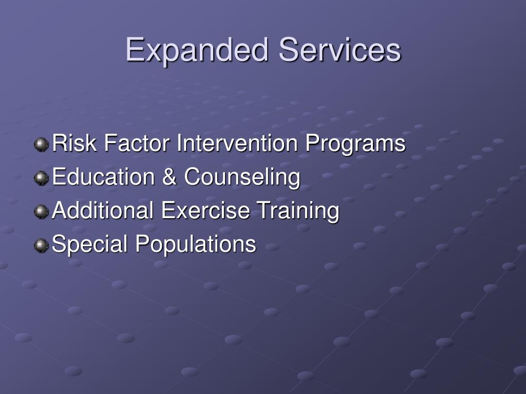 Expanded Services