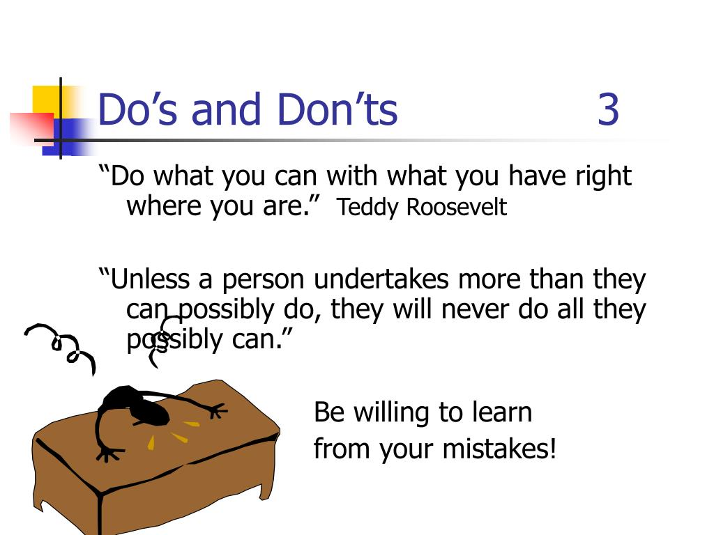 Do's and Don'ts  3
