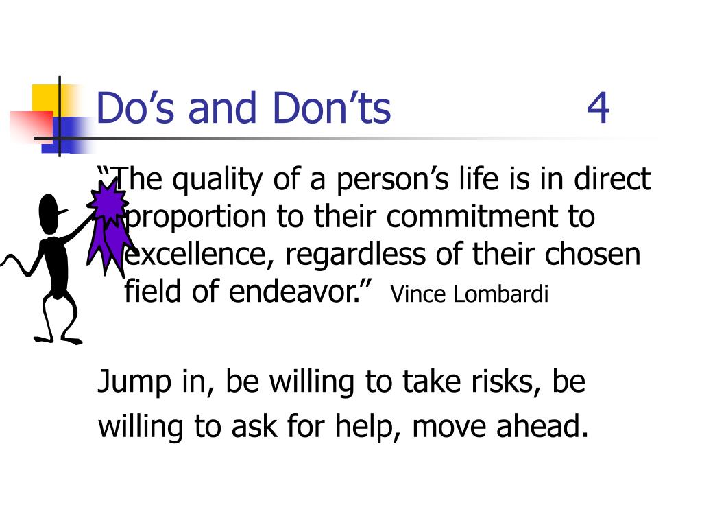 Do's and Don'ts  4