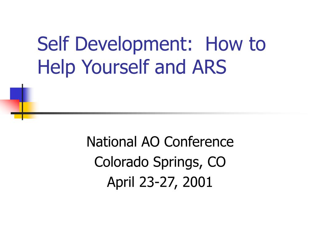 Self Development:  How to Help Yourself and ARS
