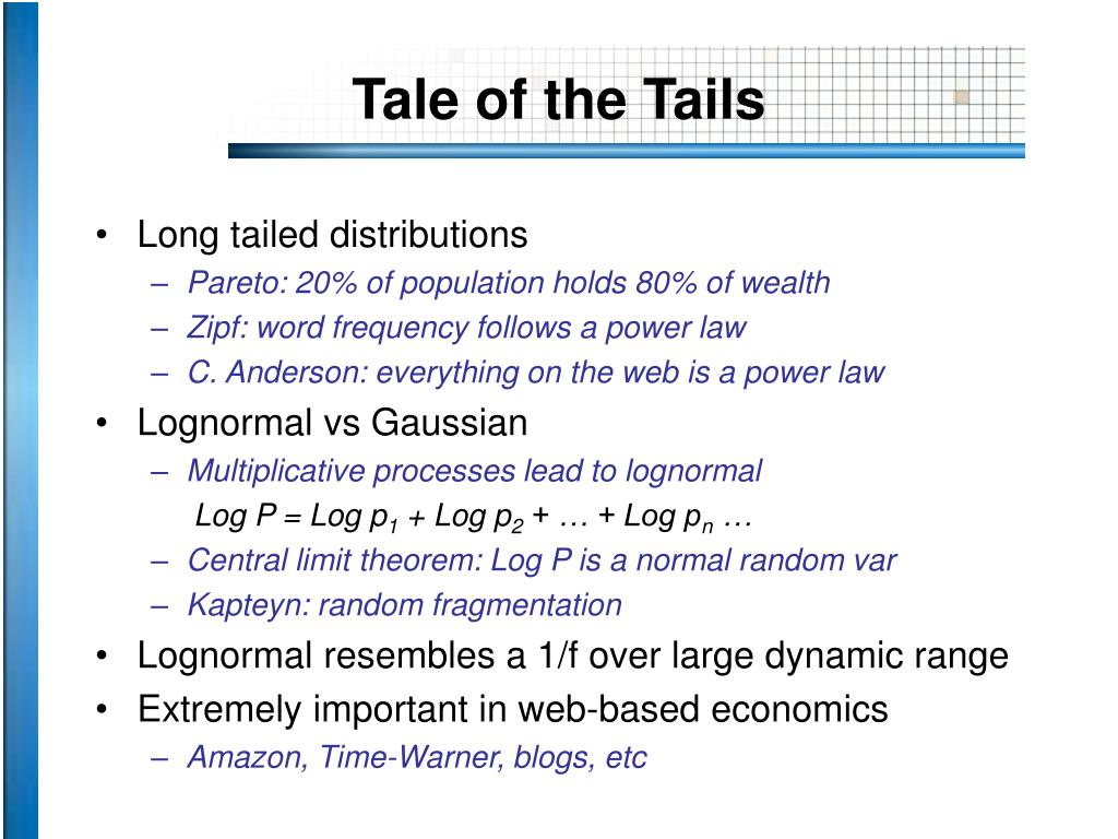 Tale of the Tails
