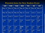 potential dates for new student event