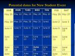 potential dates for new student event18