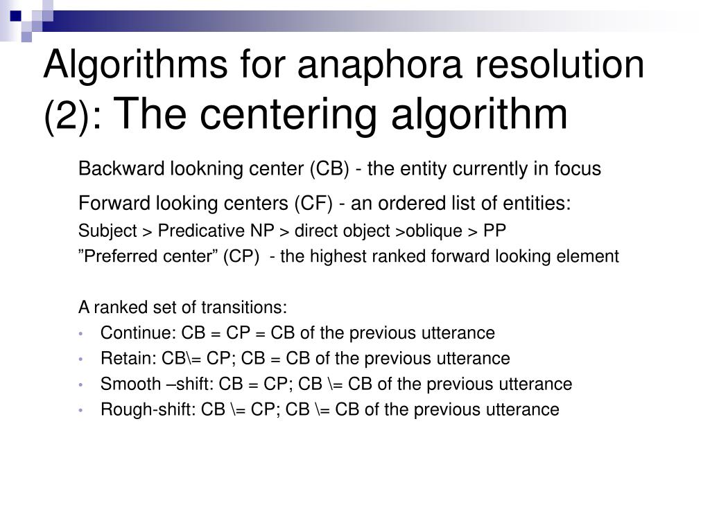 Algorithms for anaphora resolution (2):