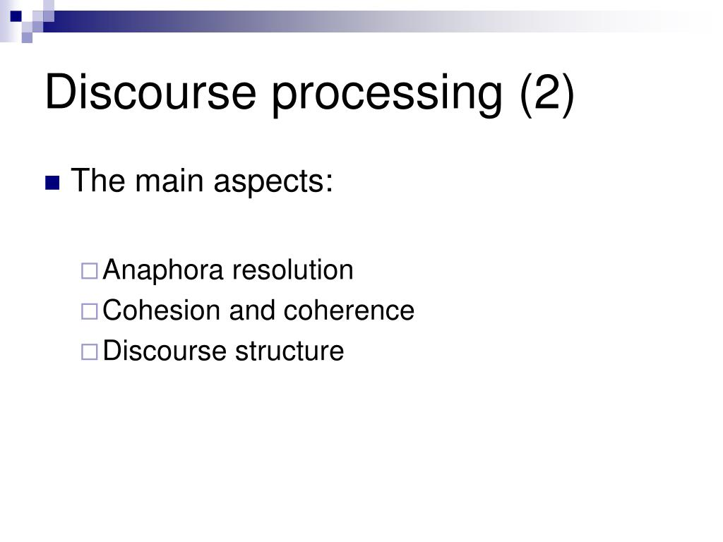 Discourse processing (2)