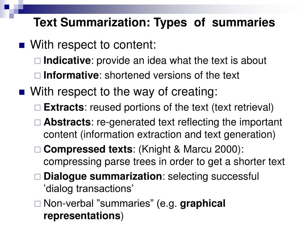 Text Summarization: Types  of  summaries