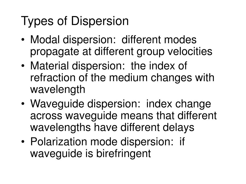 Types of Dispersion