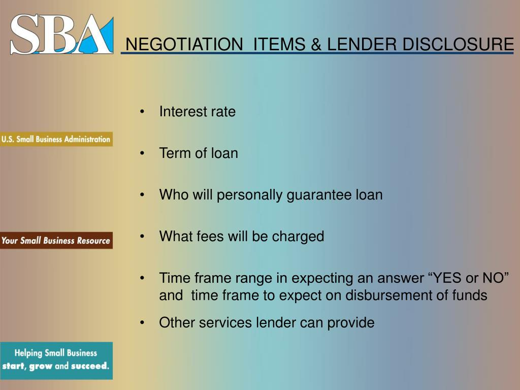 NEGOTIATION  ITEMS & LENDER DISCLOSURE