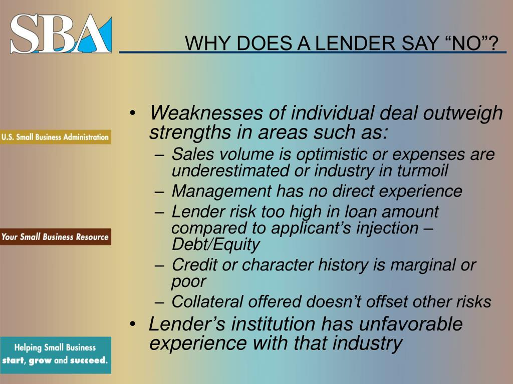 "WHY DOES A LENDER SAY ""NO""?"