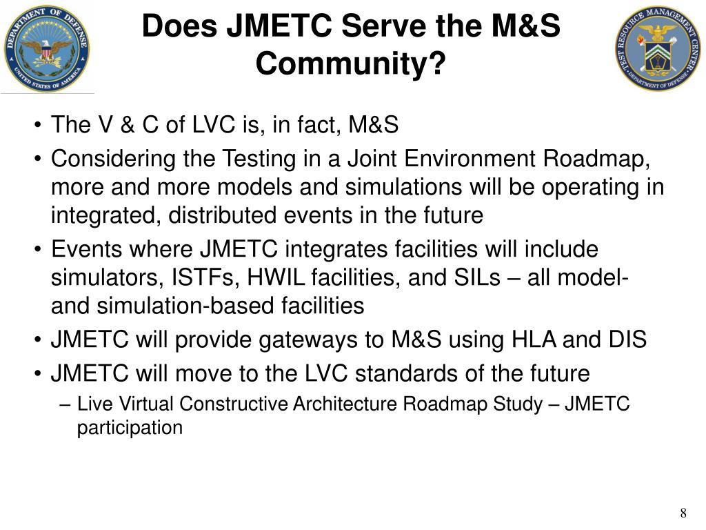 Does JMETC Serve the M&S Community?