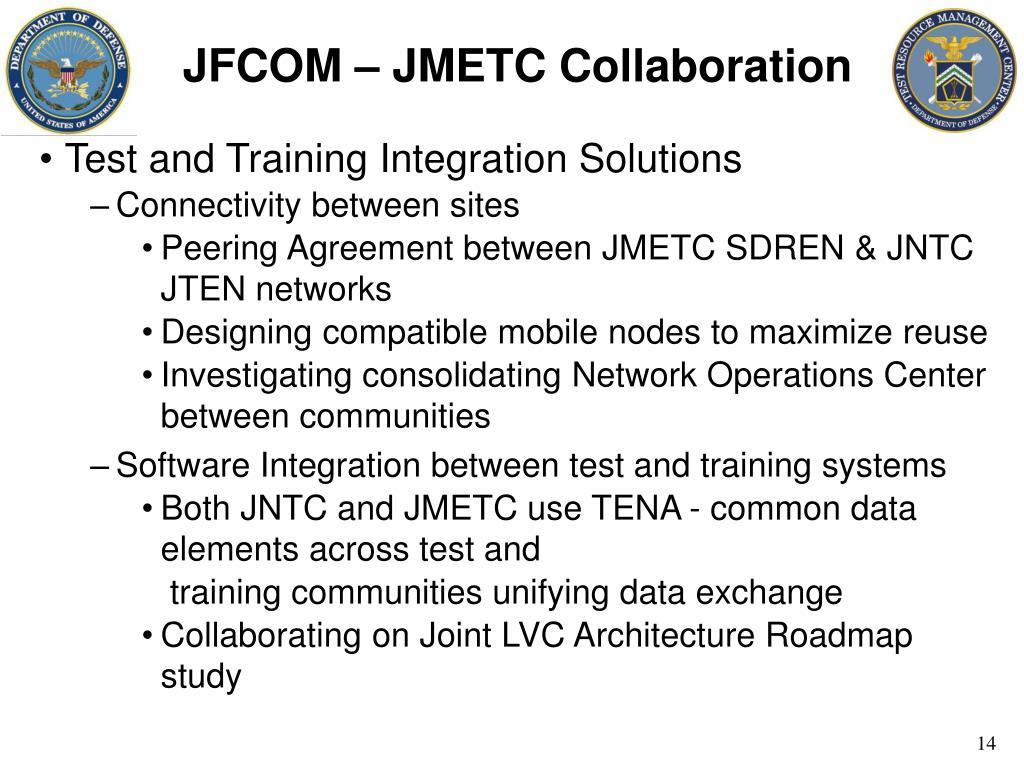 JFCOM – JMETC Collaboration