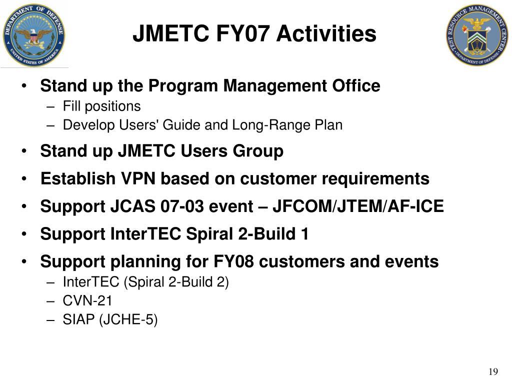 JMETC FY07 Activities