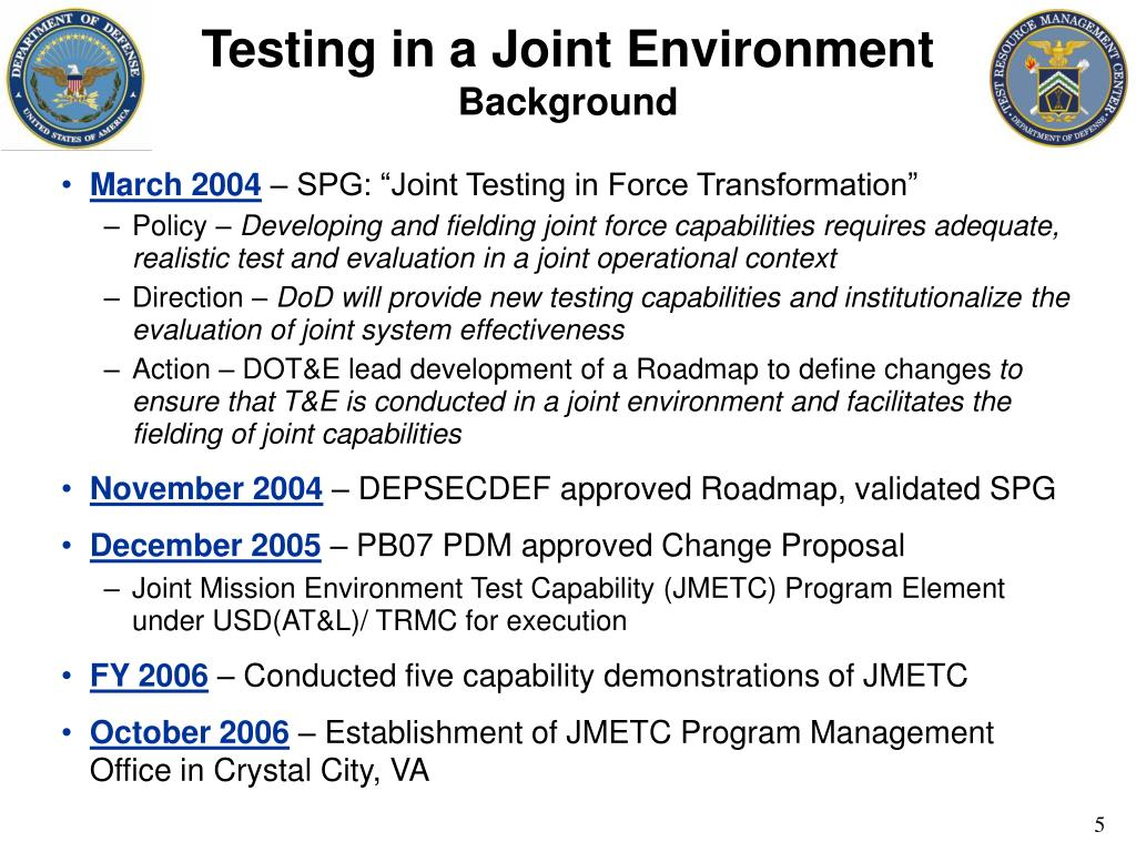 Testing in a Joint Environment