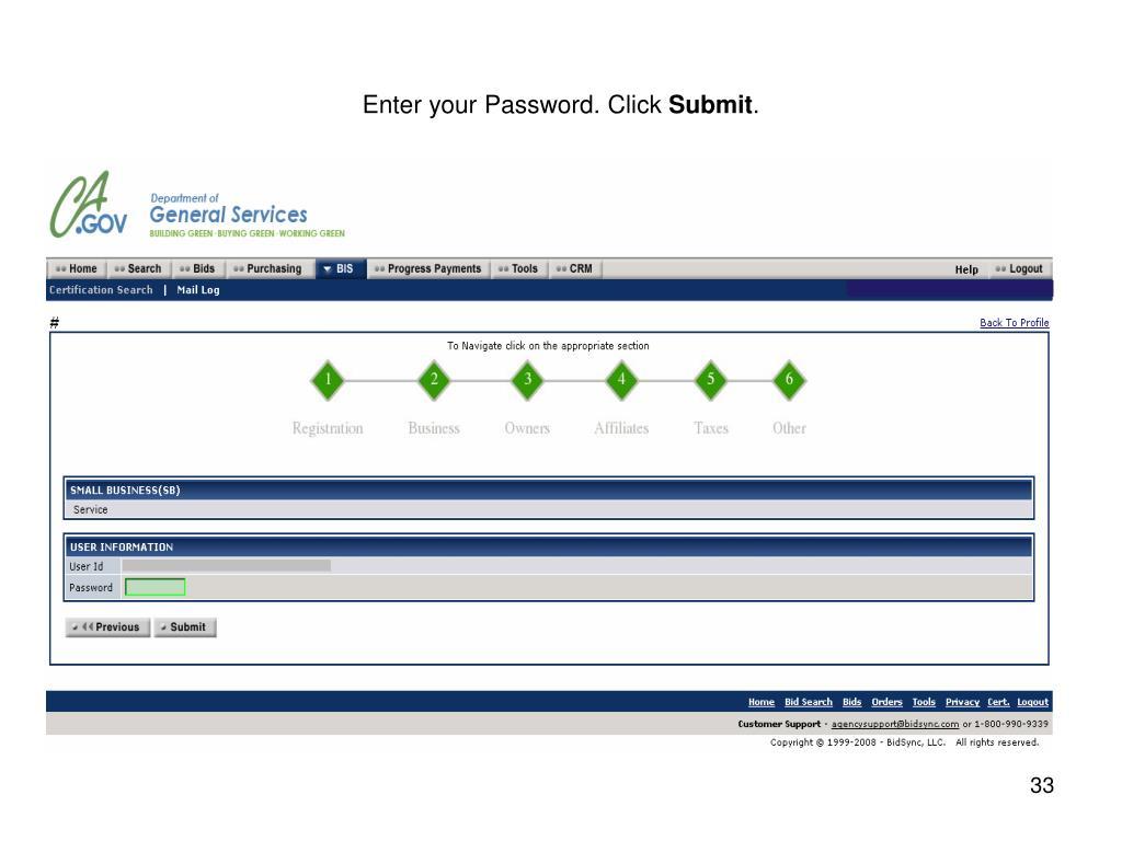 Enter your Password. Click