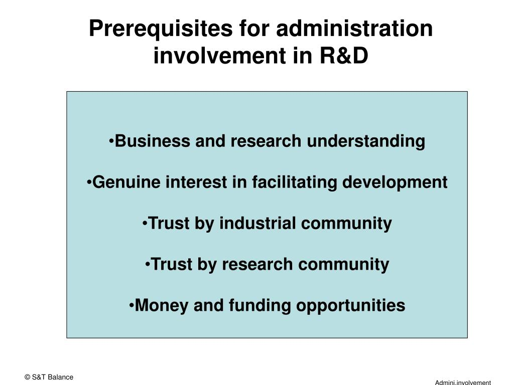 Prerequisites for administration involvement in R&D
