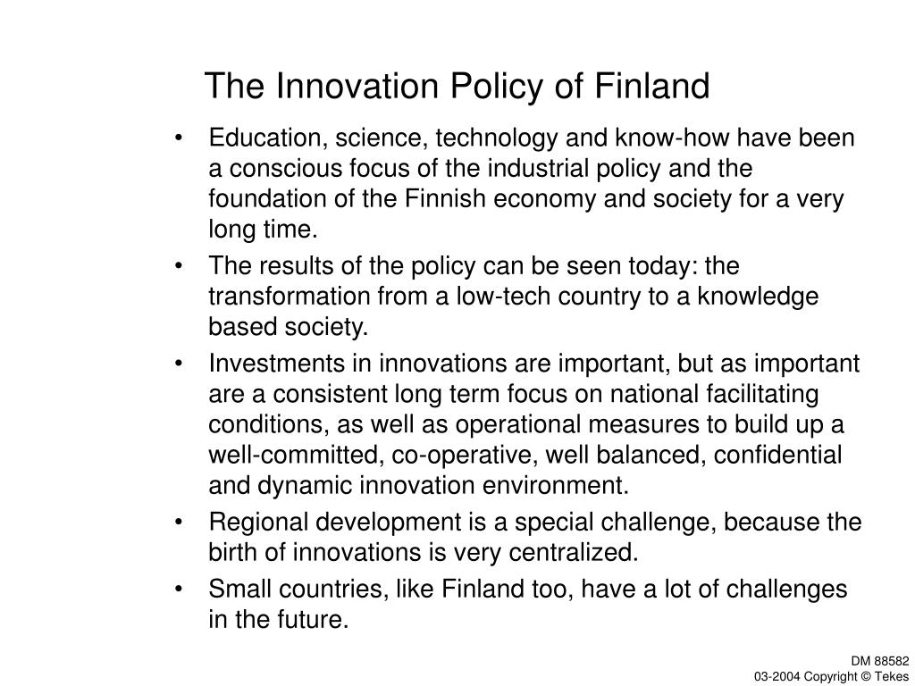 The Innovation Policy of Finland