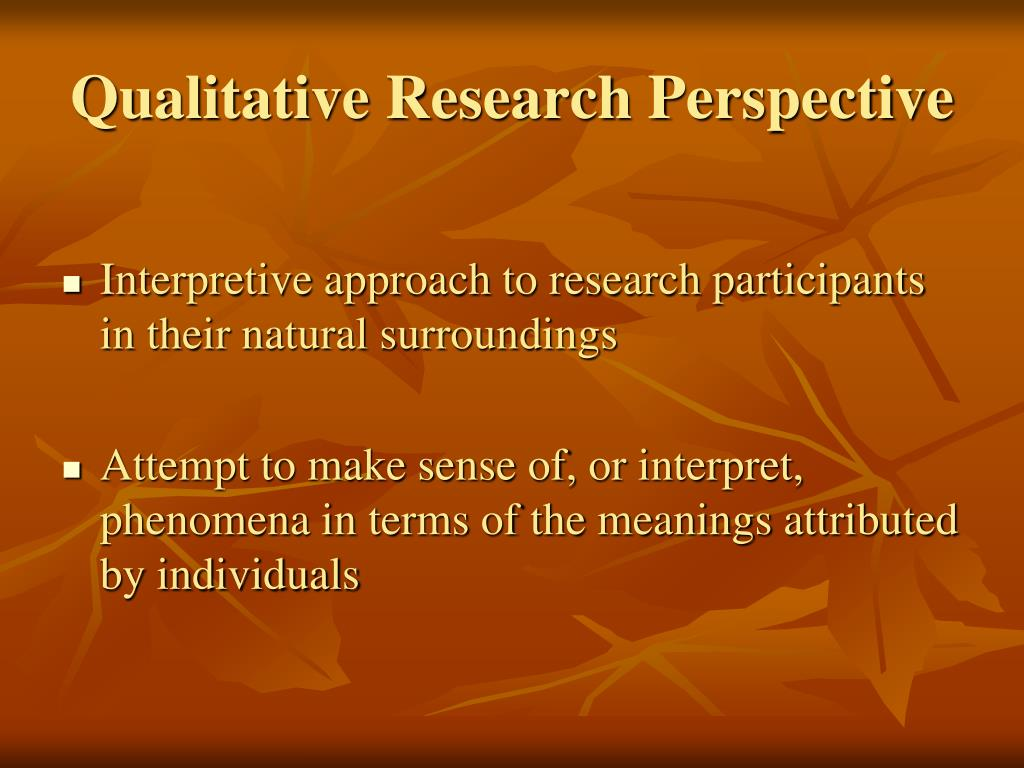 Qualitative Research Perspective